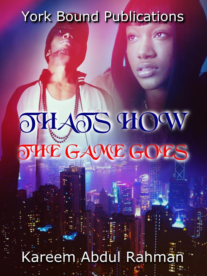 "LOOKING FOR A GOOD READ? CHECK OUT THE TRAILER FOR ""THATS HOW THE GAME GOES"" BY KAREEM RAHMAN"