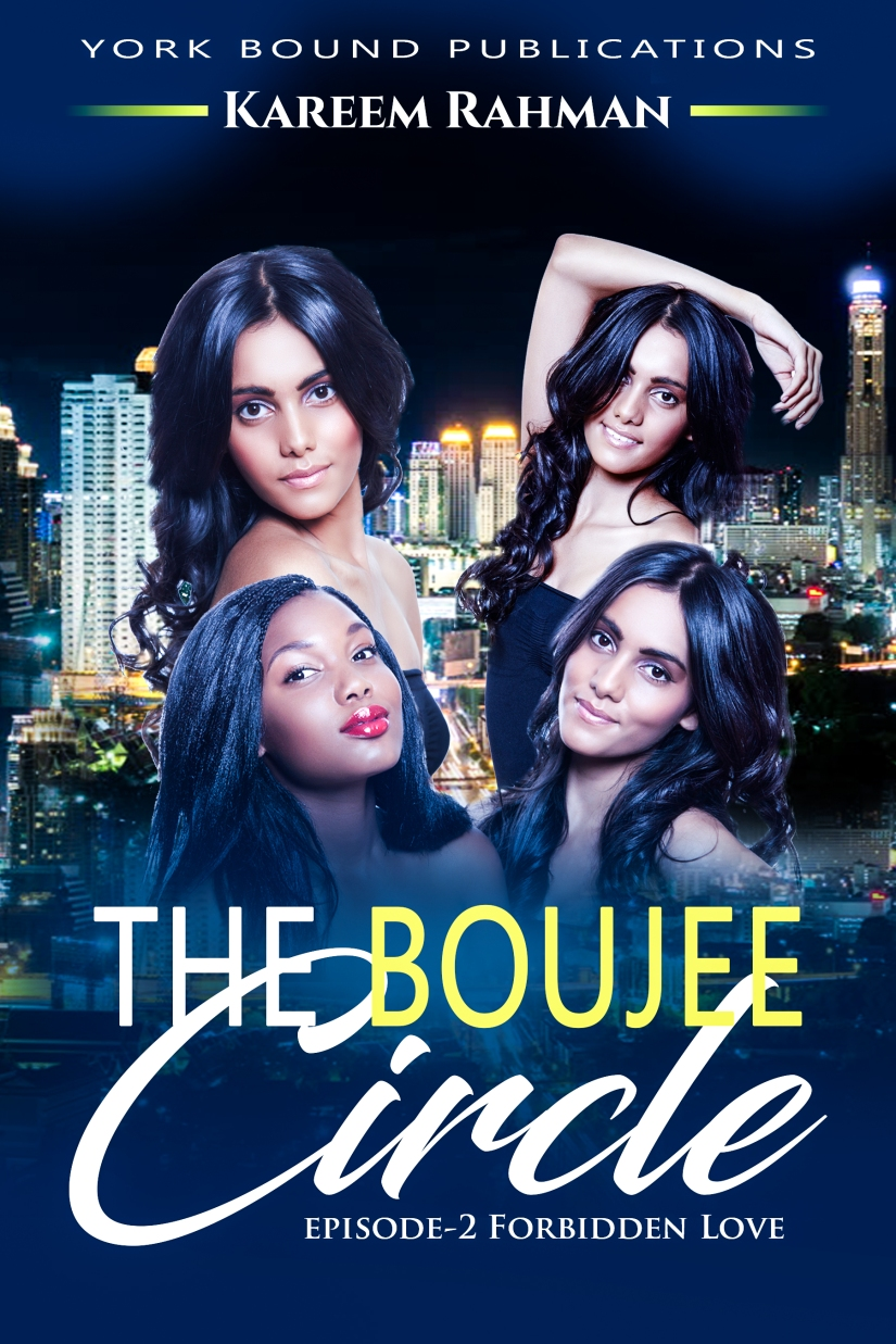 THE BOUJEE CIRCLE BY KAREEM RAHMAN (EPISODE-2) *EXTENDEDPREVIEW*