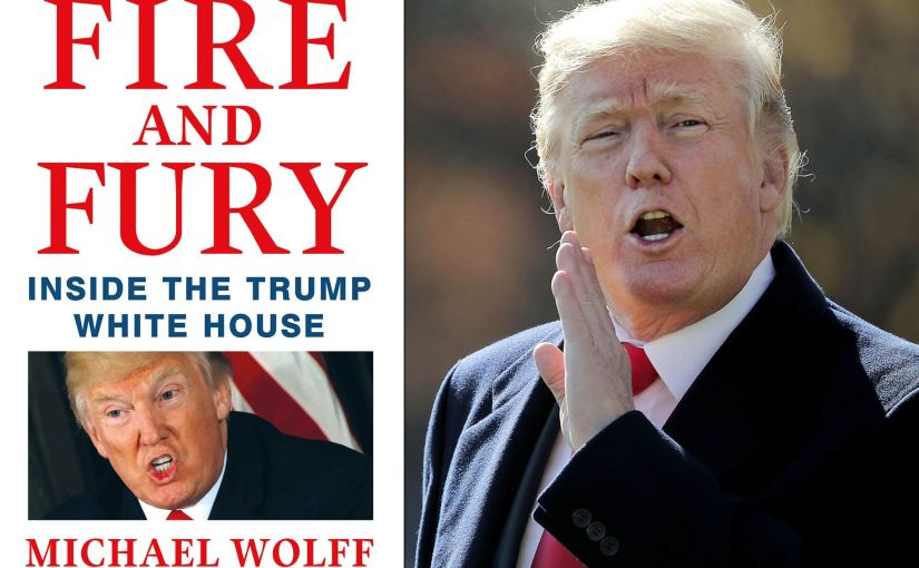 """""""FIRE AND FURY"""" BOOK PUBLISHERS MOVES UP RELEASE DATE AFTER RECEIVING CEASE AND DESIST LETTER FROM PRESIDENT'S LAWYERS"""