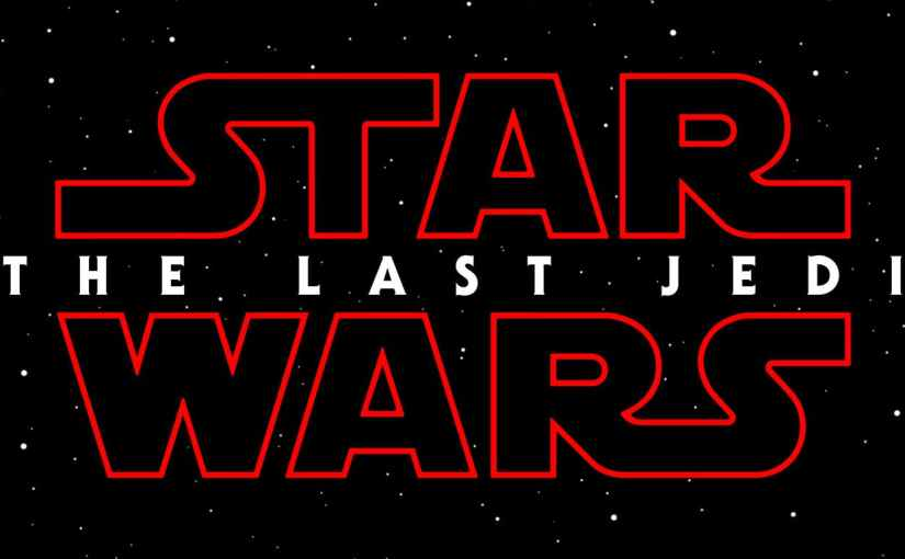 CHECK OUT THE TRAILER FOR STAR WARS: THE LAST JEDI