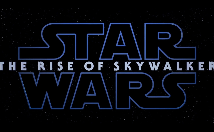 CHECK OUT THE FIRST TRAILER/TEASER FOR STAR WARS EPISODE IX (VIDEO)