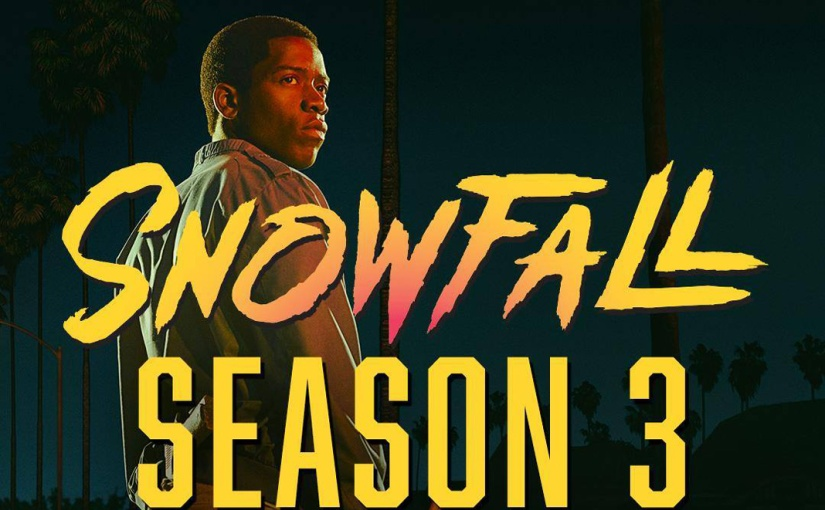 "CHECK OUT THE TRAILER FOR SEASON 3 OF ""SNOWFALL"" (VIDEO)"""